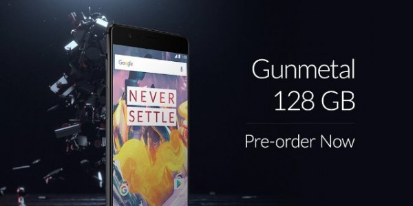 The OnePlus 3T 128GB model is only available in the Gunmetal color option.